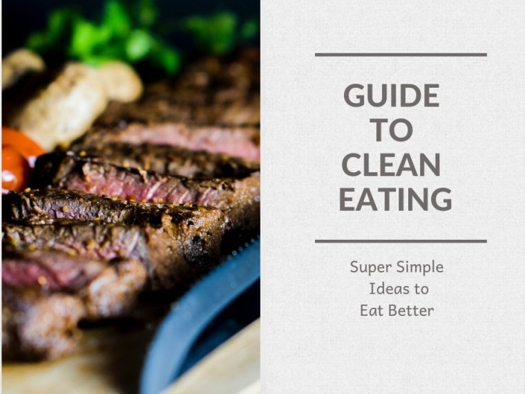 Guide to Clean Eating