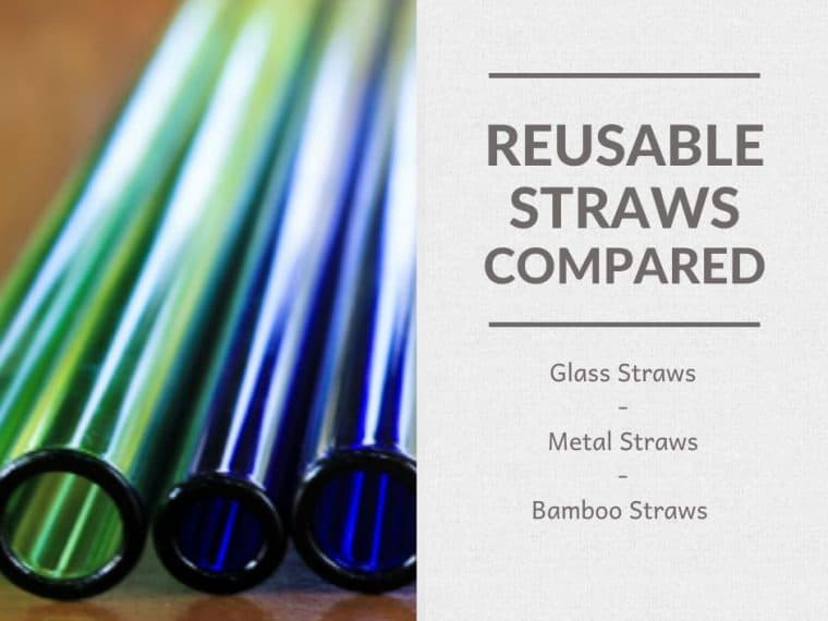 Reusable Straws Comparision - Glass - Metal - Bamboo