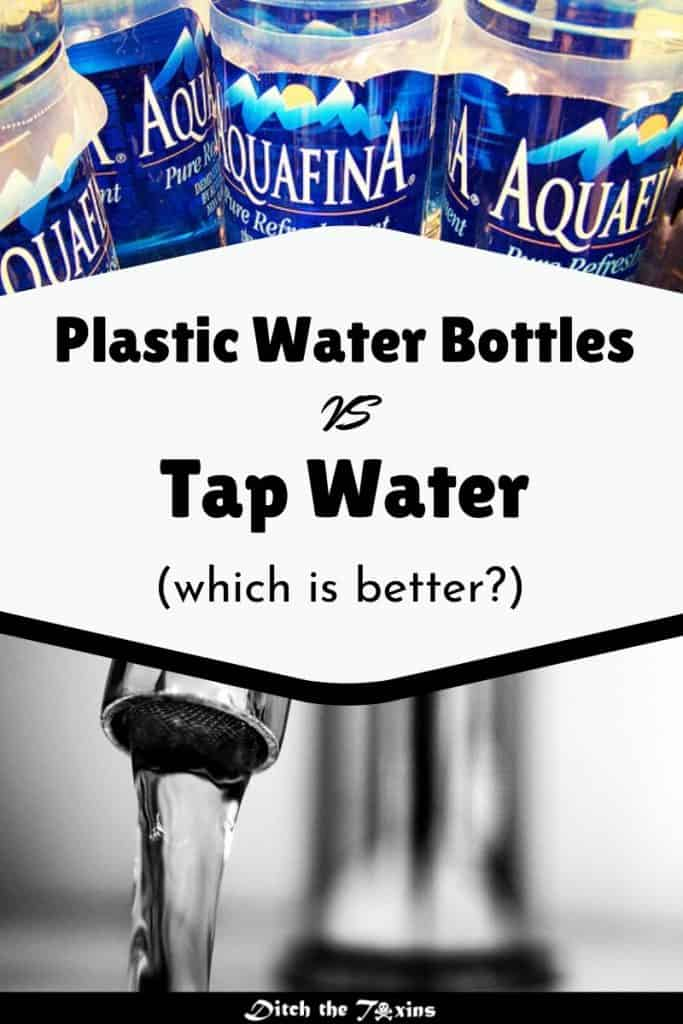 Plastic Bottled Water vs Tap Water