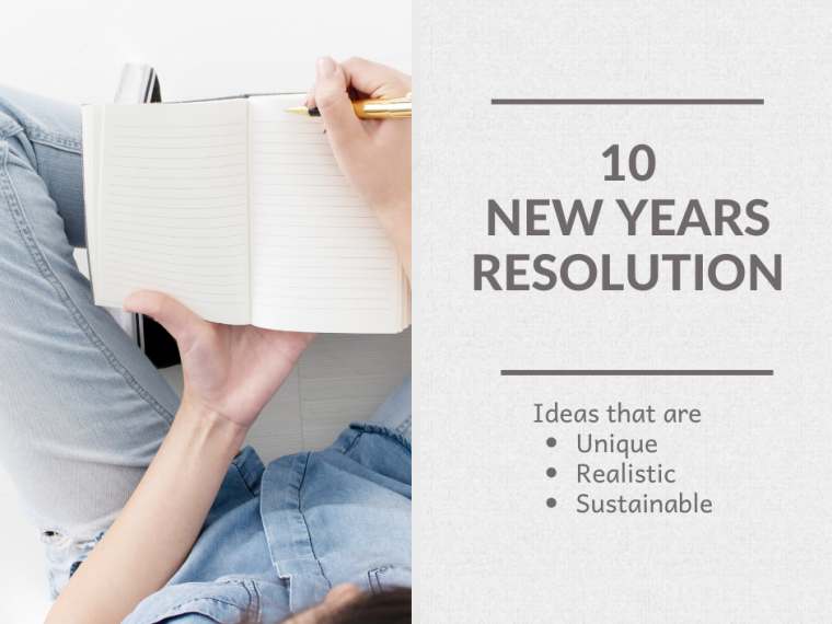 Unique, realistic, sustainable new year resolutions